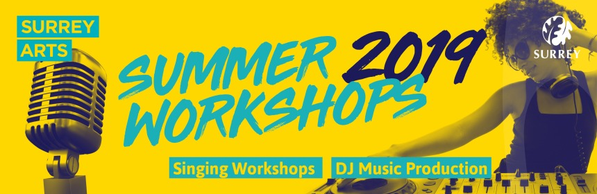 Summer Workshops 2019 - singling workshops and DJ music production